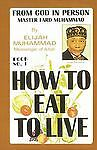 How to Eat to Live, Book 1 by Elijah Muhammad (English) Paperback