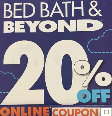 Valid~Exp 6/8/2020 Bed Bath and Beyond Coupon~20% Off Single Item~Store Online