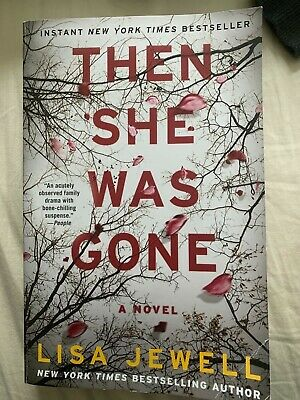 Then She Was Gone : A Novel by Lisa Jewell (2018, Paperback)