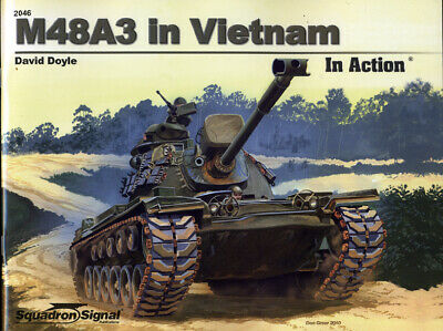 M48A3 Patton Tank in Vietnam in Action (Squadron Signal 2046)