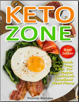 Keto Zone Cookbook – Quick Start Easy Keto For Busy People  {P.D.F}