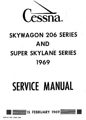 Cessna 206 Skywagon and Super Skylane Service Manual
