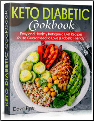 Keto Diabetic Cookbook – Easy and Healthy Ketogenic Diet Recipes You're  {P.D.F}