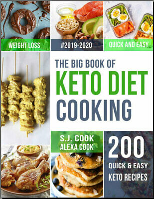 The Big Book of  Keto Diet  Cooking – 200 Quick & Easy Ketogenic Recip,  {P.D.F}