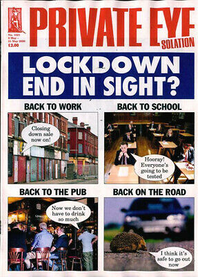 PRIVATE EYE MAGAZINE #1521 ~ 8th MAY 2020 ~ NEW ~