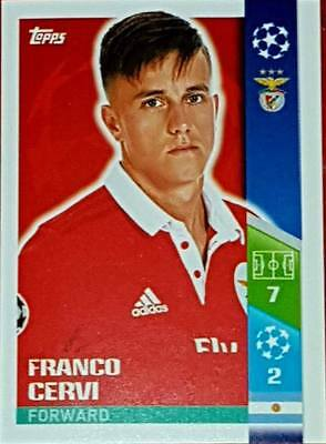 303 Franco Cervi BENFICA 2017/2018 Topps UEFA Champions League stickers