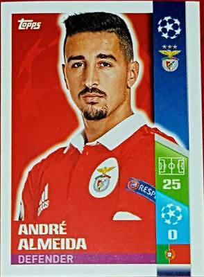 292 Andre Almeida BENFICA 2017/2018 Topps UEFA Champions League stickers