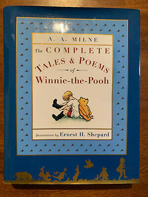 Winnie-The-Pooh: The Complete Tales and Poems of Winnie-the-Pooh by A. A. Milne