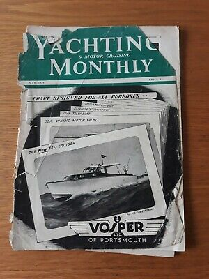 May 1949 YACHTING & MOTOR CRUISING MONTHLY MAGAZINE Vintage Collectable VOSPER