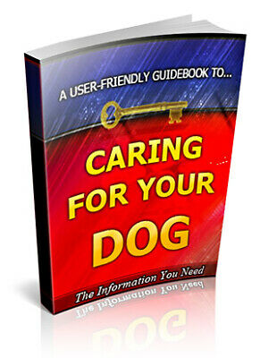 Caring for your Dog - Pdf Ebook - Free Shipping