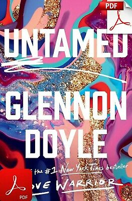 [P.D.F NOT PHYSICAL] Untamed by Glennon Doyle ⚡ORIGINAL ⚡INSTANT DELIVERY