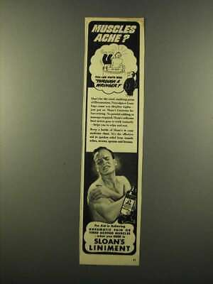 1946 Sloan's Liniment Ad - Muscles Ache?