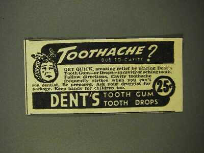1947 Dent's Tooth Gum Tooth Drops Ad - Toothache?