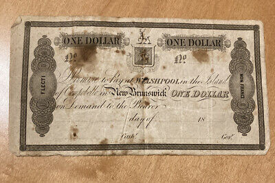 One Dollar WELSHPOOL NEW BRUNSWICK Non Franci BankNote Currency Old Money