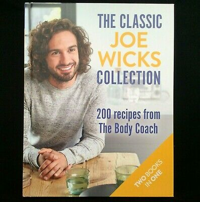 The Classic Joe Wicks Collection,200 Recipes Includes Lean in 15 Brand New