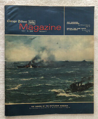 Chicago Tribune Sunday Magazine, May 15, 1966, The Sinking of the Bismarck