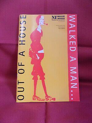 Out of a house...Walked a Man, Programme, Royal National Theatre, 1994
