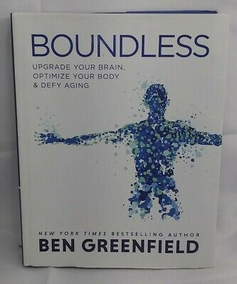 Boundless: Upgrade Your Brain, Optimize Your Body-Ben Greenfield-Hardcover-