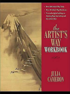 The Artist's Way Workbook by Julia Cameron (Spiral bound, 2006) book