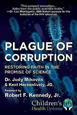 Plague of Corruption: Restoring Faith in the Promise of Science HC