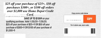 ONE Home Depot Coupon $25 OFF $25 up to $100 In-Store or online.