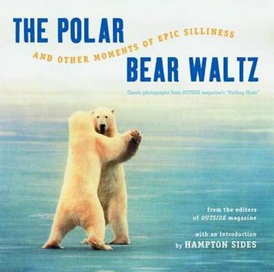 The Polar Bear Waltz and Other Moments of Epic Silliness: Comic Classics from ..