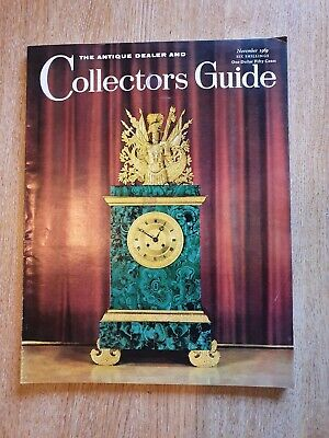 The Antique Dealer And Collectors Guide Magazine - November 1969