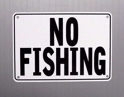"""no Fishing"" Warning Sign, Metal, Heavy Duty"