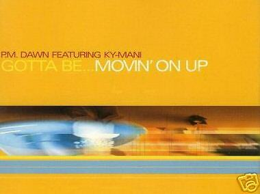 """12"""" Mix P.m. Dawn Feat. Ky-Mani Gotta Be...movin' On Up"""