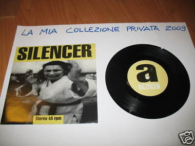 "7"" 45 Giri Silencer Fear And Drinking Gr"