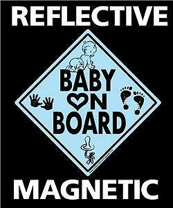 Baby on Board sign magnet decal REFLECTIVE magnetic Blu