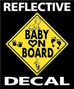 BABY ON BOARD - Decal - REFLECTIVE Vehicle Sticker look
