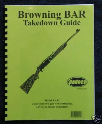 Browning BAR Auto Sporting Rifle Takedown  Guide Radocy