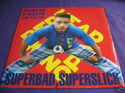 Redhead Kingpin & The FBI-Superbad Superslick 12""
