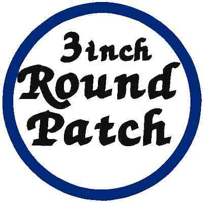 """CUSTOM EMBROIDERED  3"""" ROUND PATCH"""