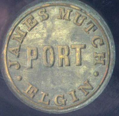WINE BOTTLE SEAL ( ORIGINAL ) PORT JAMES MUTCH - ELGIN SCOTLAND 1910 - 1920's