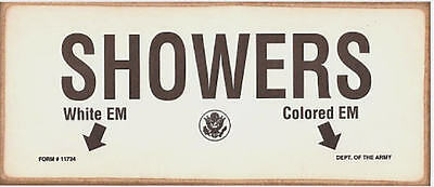 Us Army Segregation Sign White Colored Em Showers