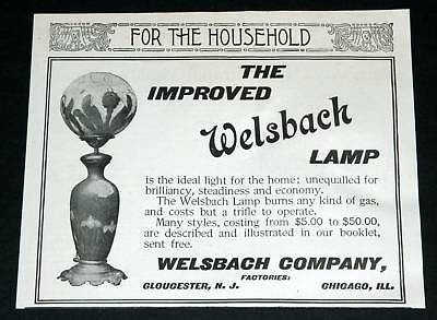 1901 Old Magazine Print Ad, Welsbach Improved Lamps, Burn Any Gas, Ideal Light!