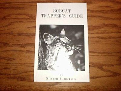 Book: Rickets BOBCAT TRAPPER'S GUIDE, traps trapping