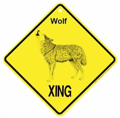 Wolf  Xing Sign Dog  Crossing Sign NEW