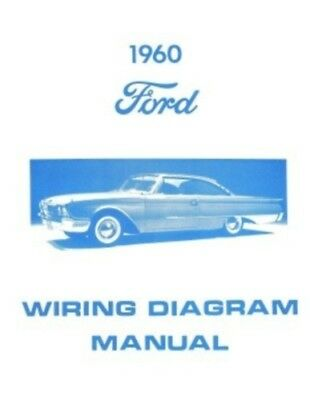 FORD 1960 Galaxie, Fairlane & Custom Wiring Diagram Manual