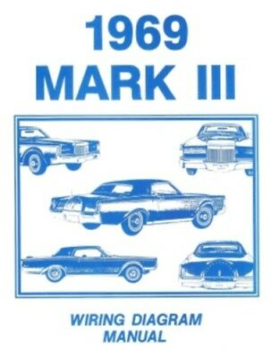LINCOLN 1969 Continental Mark III Wiring Diagram Manual 69