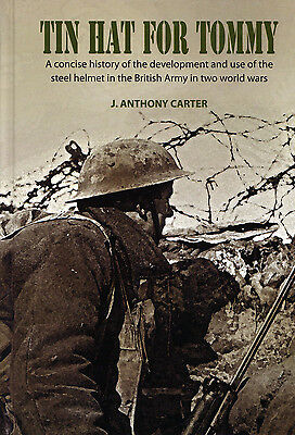 Tin Hat For Tommy- History of the British Brodie Helmet