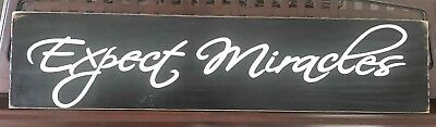 EXPECT MIRACLES Sign Wall Plaque Spiritual Decor Wood Inspirational U Pick Color