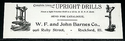 1900 Old Magazine Print Ad, Barnes, Complete Line Of Upright Drills, Rockford!