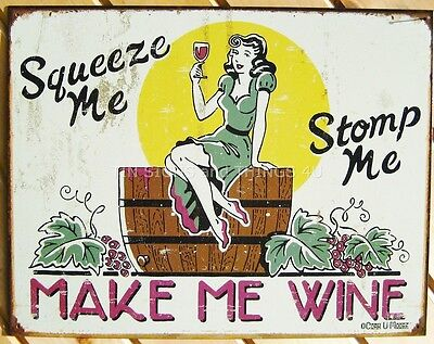 Squeeze Stomp Make Me Wine TIN SIGN funny wall decor bar vtg vineyard 1280