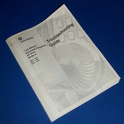 Allen Bradley 1336 Impact Adjustable Frequency Ac Drive Troubleshooting Guide