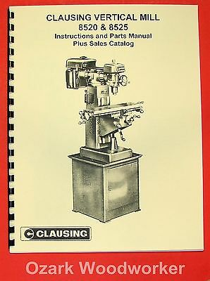 CLAUSING 8520-8525 Vertical Milling Machine Instruction & Parts Manual 0155