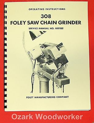FOLEY BELSAW 308 Saw Chain Grinder Operator Part Manual 0314