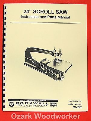 "ROCKWELL-Delta 24"" Scroll/Jig Saw Operator's & Parts Manual 0628"